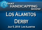 That Handicapping Show: Los Alamitos Derby