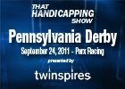 THS: Pennsylvania Derby 2011
