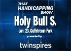 THS: Holy Bull & LeComte Stakes