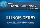 That Handicapping Show: Illinois Derby