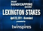 THS: Lexington Stakes 2011