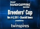 THS: 2011 Breeders' Cup Part I