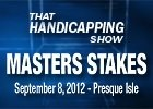 THS: Masters Stakes 2012
