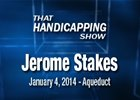 That Handicapping Show: The Jerome