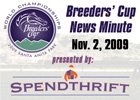 Breeders' Cup News Minute: Nov. 2, 2009
