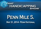 That Handicapping Show: Penn Mile Stakes