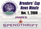 Breeders' Cup News Minute: Nov. 1, 2009