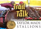 Trail Talk: March 22, 2010