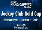 THS: Jockey Club Gold Cup 2011
