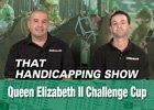 That Handicapping Show: Oct. 9 Episode