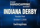 THS: The Indiana Derby (Video)