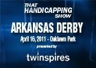 THS: Arkansas Derby 2011