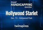 That Handicapping Show Hollywood Starlet