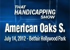 THS: American Oaks Stakes 2012