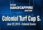 That Handicapping Show - Colonial Turf Cup S.