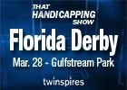 THS: Florida Derby (Video)
