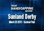 THS: The Sunland Derby