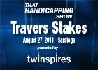 THS: Travers Stakes 2011