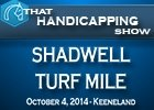 That Handicapping Show: The Shadwell Turf Mile