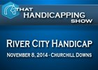 That Handicapping Show: River City Handicap