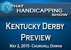 THS: Kentucky Derby Preview