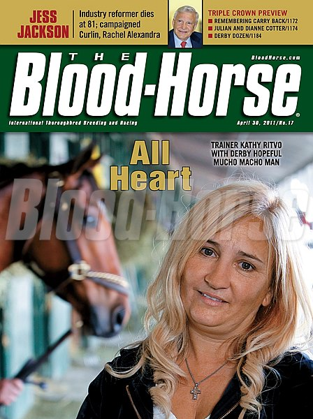 Blood-Horse magazine cover for April 30, 2011,  featuring Trainer Kathy Ritvo who trains Derby hopeful Mucho Macho Man.