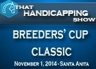 That Handicapping Show: Breeders' Cup Classic