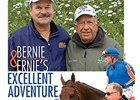 Bernie and Ernie's Excellent Adventure