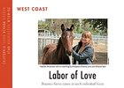 West Coast Regional: Labor of Love