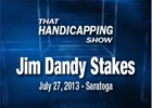 That Handicapping Show - Jim Dandy Stakes
