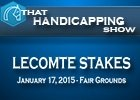 That Handicapping Show: The Lecomte