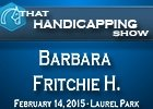 That Handicapping Show - Barbara Fritchie H.