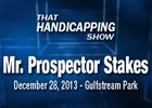 That Handicapping Show: Mr. Prospector Stakes
