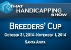 That Handicapping Show: Breeders' Cup Friday Card
