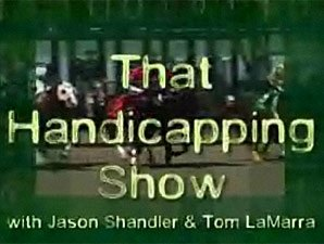 That Handicapping Show: Sept 5 (Video)