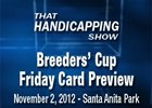 THS: Breeders' Cup Preview Friday Card
