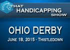 That Handicapping Show: Ohio Derby