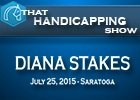 That Handicapping Show: The Diana Stakes