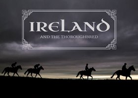 Ireland and the Thoroughbred