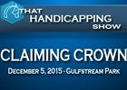 That Handicapping Show: The Claiming Crown