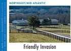 Northeast/Mid-Atlatnic: Friendly Invasion