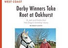 West Coast: Derby Winners and Oakhurst
