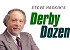 Steve Haskin's Derby Dozen - May 3, 2016