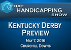 That Handicapping Show Kentucky Derby Preview