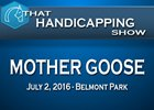 That Handicapping Show: The Mother Goose