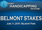 That Handicapping Show - The Belmont Stakes