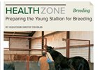 HealthZone: Preparing the Young Stallion for Breeding