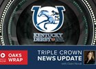 Kentucky Oaks News Update