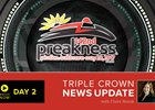 Preakness News Update for May 19