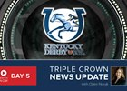 Kentucky Derby News Update for May 4